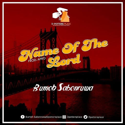 Download Name of the Lord by Bumoh Sabonruwa